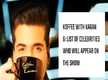 Koffee With Karan 6: List of celebrities who will appear on the show