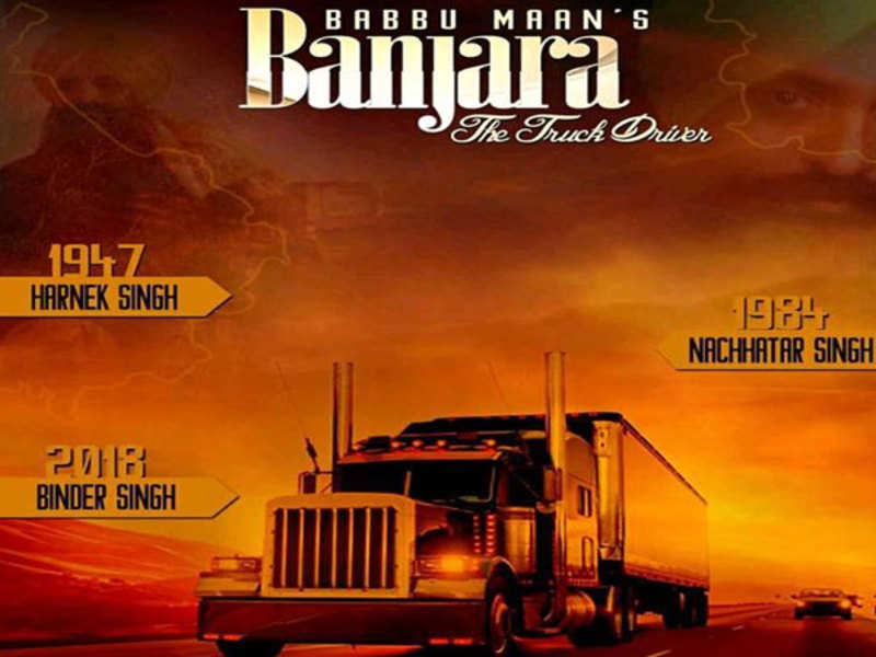 Banjara The Truck Driver Trailer A Love Story Traveling Across Time Punjabi Movie News Times Of India