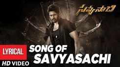 Savyasachi | Song - Song Of Savyasachi