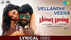 Billa Pandi   Song - Vellandhi Veera (Lyrical)