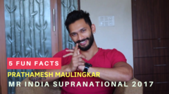 5 fun facts about Mr India Supranational 2017 Prathamesh Maulingkar