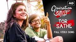 Generation Aami | Song - Tor Sathe