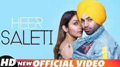 Latest Punjabi Song Heer Saleti Sung By Jordan Sandhu Ft. Sonia Maan
