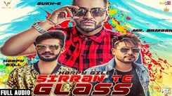 Latest Punjabi Song Sirran Te Glass Sung By Harpy Gill