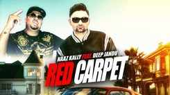Latest Punjabi Song Red Carpet Sung By Naaz Kally