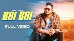 Latest Punjabi Song Bai Bai Sung By Robbey Singh