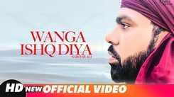 Latest Punjabi Song Wanga Ishq Diya Sung By Sardar Ali