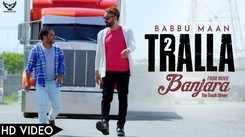 Banjara : The Truck Driver | Song - Tralla