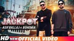 Latest Punjabi Song Jackpot Sung By Asif Ballaj ft. Bohemia