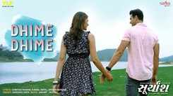 Suryansh   Song - Dhime Dhime