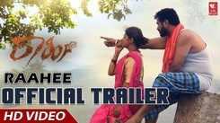 Raahee - Official Trailer