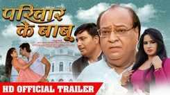 Parivar Ke Babu - Official Trailer