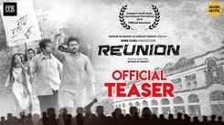 Reunion - Official Teaser