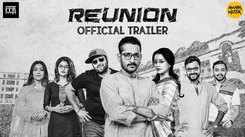 Reunion - Official Trailer