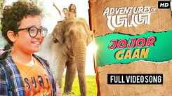 Adventures Of Jojo | Song - Jojor Gaan