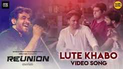Reunion | Song - Lute Khabo