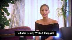 What does Beauty with a Purpose means to Anukreethy Vas