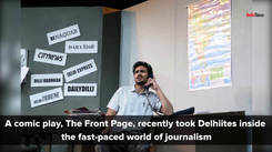 The Front Page: a comic play staged in Delhi