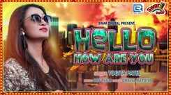 Latest Gujarati Song Hello How Are You Sung By Yogita Patel