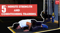5 - minute strength and conditioning training