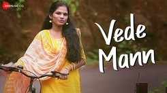 Latest Marathi Song Vede Mann Sung By Neha Thakur
