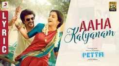 Petta   Song - Aaha Kalyanam (Lyrical)