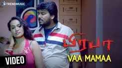 Prabha   Song - Vaa Mamaa