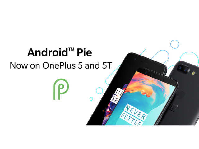 oneplus android pie update: OnePlus 5, OnePlus 5T get Android 9 Pie