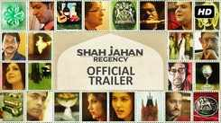 Shah Jahan Regency - Official Trailer