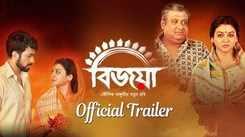 Bijoya - Official Trailer