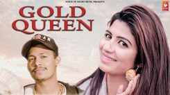 Latest Haryanvi Song Gold Queen Sung By Raka Rock