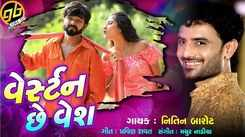 Latest Gujarati Song Western Che Vesh Sung By Nitin Barot