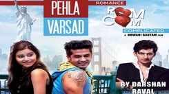 Gujarati Song Pehla Varsad Sung By Darshan Raval