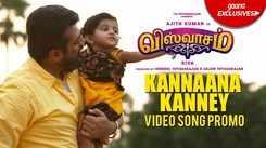 Viswasam   Song Promo - Kannaana Kanney