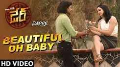 Dare | Song - Beautiful Oh Baby