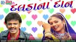 Latest Gujarati Song Daldana Daan Sung By Rakesh Barot