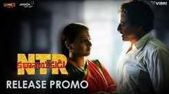 NTR: Kathanayakudu - Dialogue Promo