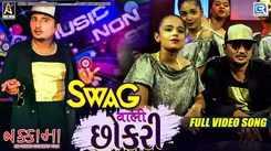 Nakkama   Song - Swag Wali Chhokri