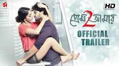 Prem Amar 2 - Official Trailer