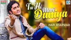 Latest Gujarati Song Tu Hi Meri Duniya Sung By Hari Bharwad