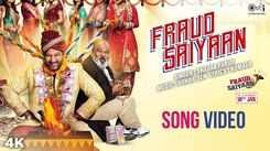 Fraud Saiyaan - Title Track