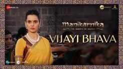 Manikarnika | Song - Vijayi Bhava