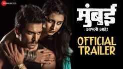 Mumbai Apli Ahe - Official Trailer