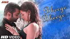Amavas | Song - Bheege Bheege