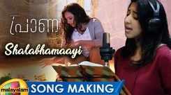 Praana - The Making