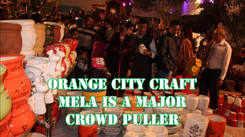 Orange City Craft Mela is a major crowd puller