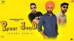 Latest Punjabi Song Pyar Jatt Da Sung By Jograz Virk
