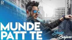 Latest Punjabi Song Munde Patt Te Sung By Jass Bajwa