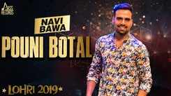 Latest Punjabi Song Pouni Botal Sung By Navi Bawa