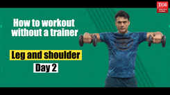 How to workout without a trainer - Legs and shoulders DAY 2